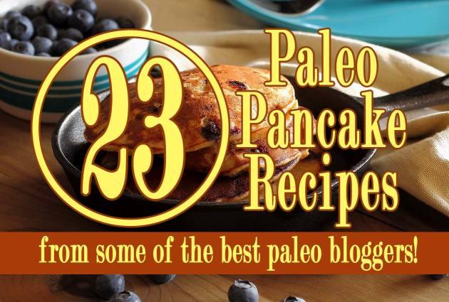 Paleo & Gluten-Free Blogger Pancake Roundup